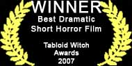 Rhode Island International Horror Film Festival Award for Best Short Horror Film.
