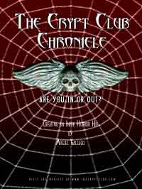Click on poster image of The Crypt Club to learn about this award winning short horror film.